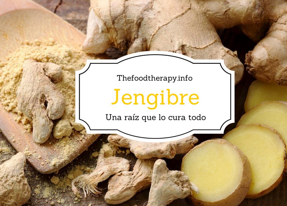 El jengibre, una raiz que lo cura todo